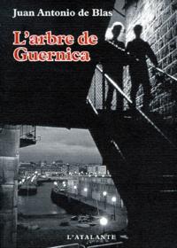 Juan-Antoni de Blas - L'arbre de Guernica.