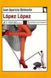 Juan Aparicio-Belmonte - Lopez Lopez.