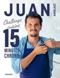 Juan Arbelaez - Juan Arbelaez - A table en 20 minutes chrono.
