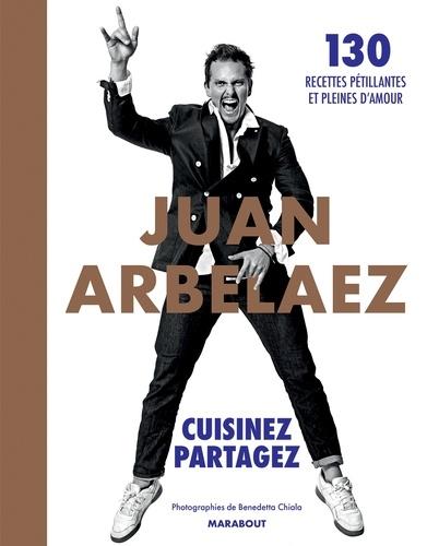 Juan Arbelaez - Juan Arbelaez - Cuisinez - Partagez.