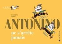 Juan Arjona et  Lluisot - Antonino ne s'arrête jamais.