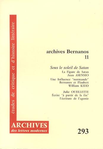 Juan Asensio et William Kidd - Archives Bernanos - Tome 11, Sous le soleil de Satan.