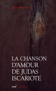 Juan Asensio - La chanson d'amour de Judas Iscariote.