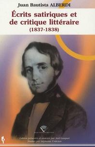 Juan Bautista Alberti - Ecrits satiriques et de critique littéraire (1837-1838).