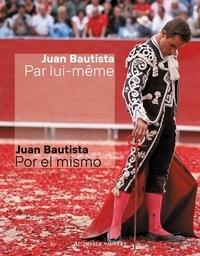 Juan Bautista par lui-même - Juan Bautista pdf epub