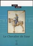 Juan Benet - Le Chevalier de Saxe.
