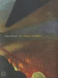 Juan Benet - Les Lances rouillées.