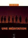 Juan Benet - Une méditation.
