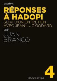 Juan Branco - Réponses à Hadopi - Suivi d'un entretien avec Jean-Luc Godard.