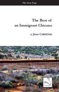 Juan Cardenas - The beat of an immigrant chicano.
