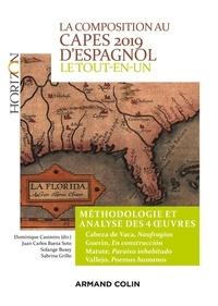 La composition au CAPES 2019 d'espagnol  - Le tout-en-un - Méthodologie et analyse des 4 oeuvres - Cabeza de Vaca -  Guerin -  Matute - Vallejo.