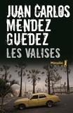 Juan Carlos Méndez Guédez - Les valises.
