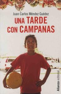 Juan Carlos Méndez Guédez - Una tarde con campanas.