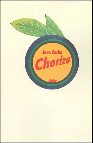 Juan Cocho - Chorizo.