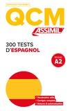 Juan Cordoba - 300 tests d'espagnol - Niveau A2.