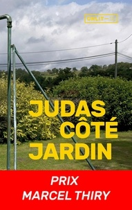 Juan d' Oultremont - Judas côté jardin.