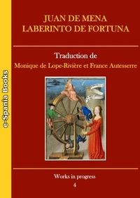 Juan de Mena et Monique de Lope-Rivière - Labyrinthe de Fortune.