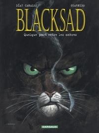 Juan Díaz Canales et Juanjo Guarnido - Blacksad Tome 1 : Quelque part entre les ombres.