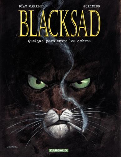 Blacksad Tome 1 Quelque part entre les ombres