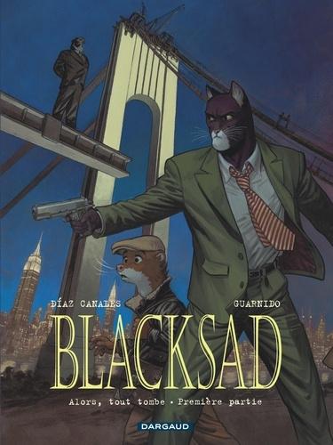 Blacksad Tome 6 Alors, tout tombe. Première partie