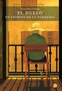 Juan Díaz Curiel - El duelo en tiempos de la pandemia.