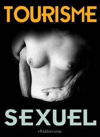 Juan Doppler - Tourisme sexuel - Récits de clients.