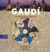 Juan Eduardo Cirlot et Pere Vivas - Gaudi - Una introduccion a su arquitectura.