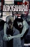 Juan El Torres et Gabriel Hernandez - Aokigahara - La forêt des suicidés.