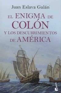 Juan Eslava Galan - El enigma de Colon y los descubrimientos de America.