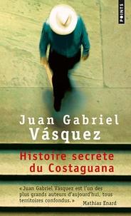 Téléchargement gratuit de livres audio au Royaume-Uni Histoire secrète du Costaguana par Juan Gabriel Vasquez (French Edition) 9782757830345