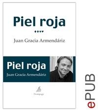 Juan García Armendáriz - Piel roja - Diario.