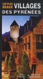 Juan Gavasa et Ainhoa Camino - Les plus beaux villages des Pyrénées.