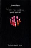 Juan Gelman - Gotan y otras cuestiones - Pesia I (1956-1962).