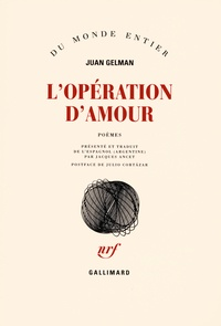 Juan Gelman - L'opération d'amour.