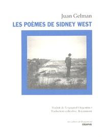 Juan Gelman - Les poèmes de Sidney West.