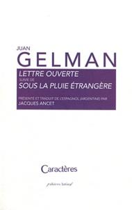 Juan Gelman - Lettre ouverte suivie de Sous la pluie étrangère.