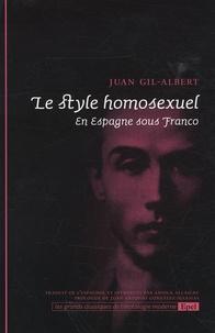 Juan Gil-Albert - Le style homosexuel - En Espagne sous Franco.