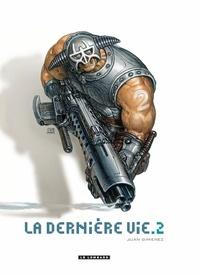 Juan Giménez - La dernière vie Tome 2 : .