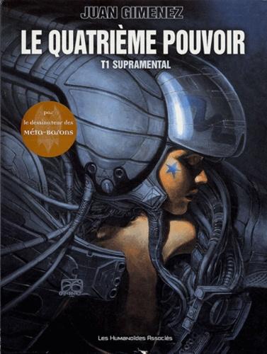 Juan Giménez - Le quatrième pouvoir  : Coffret 2 volumes : Tome 1, Supramental ; Tome 2, Meurtres sur Antiplona.