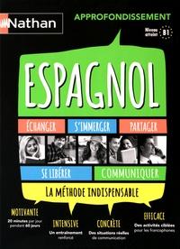 Juan Gonzalez - Espagnol approfondissement B1. 3 CD audio
