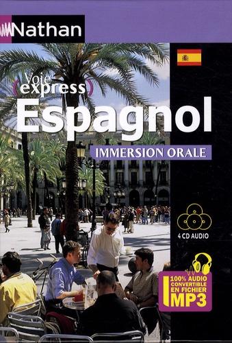 Juan Gonzalez - Espagnol immersion orale. 4 CD audio