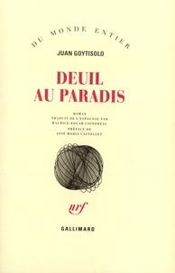Juan Goytisolo - Deuil au paradis.