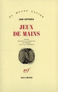 Juan Goytisolo - Jeux de mains.
