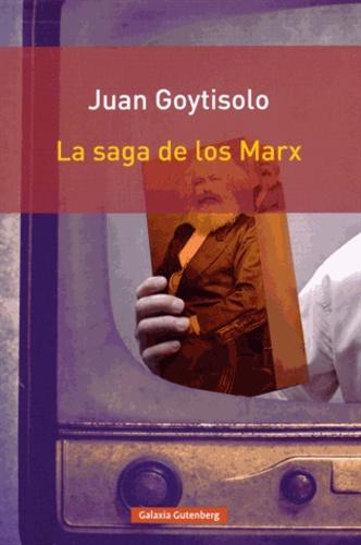 Juan Goytisolo - La saga de los Marx.