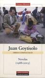 Juan Goytisolo - Novelas (1988-2003) - Obras completas IV.