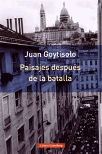 Juan Goytisolo - Paisajes después de la batalla.