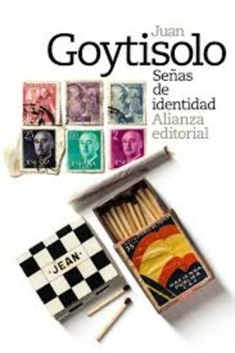 Juan Goytisolo - Señas de identidad.
