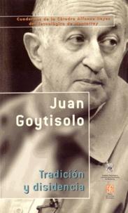 Juan Goytisolo - Tradicion y disidencia.