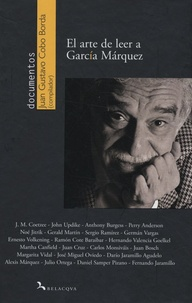 Juan Gustavo Cobo Borda - El arte de leer a Garcia Marquez.
