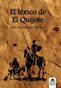 Juan Hernández Herrero - El léxico de El Quijote.